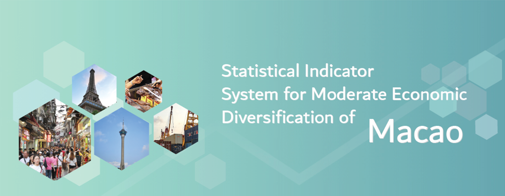 Statistical Indicator System for Moderate Economic Diversification of Macao